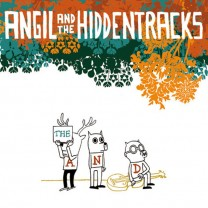 Angil and the Hiddentracks- The And