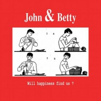john & betty – Will happiness find us