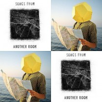Songs from another room