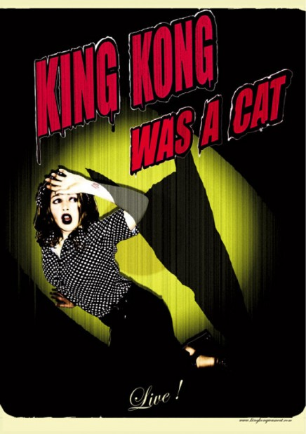 King Kong Was A Cat