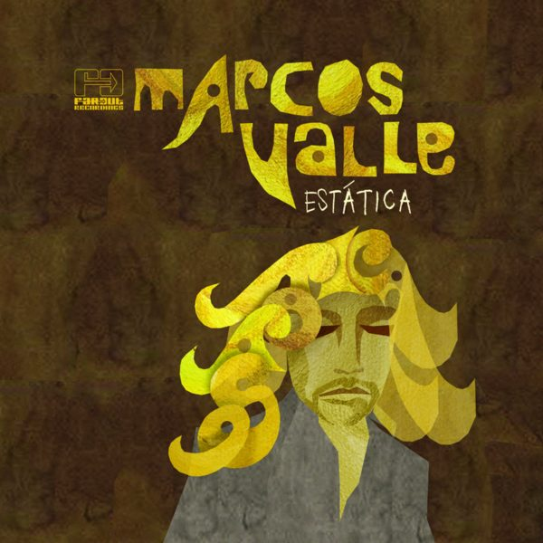 Marcos Valle - Estatica