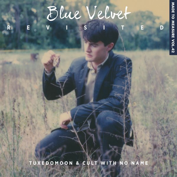 Blue Velvet Revisited - Tuxedomoon & Cult With No Name