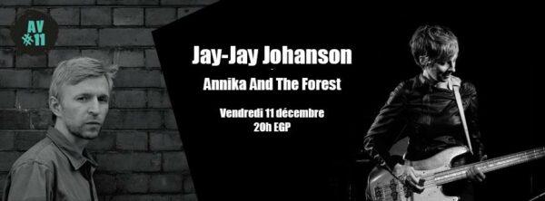 JAY JAY JOHANSON & ANNIKA AND THE FOREST