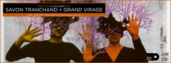 concert SAVON TRANCHAND GRANd VIRAGE Balades Sonores