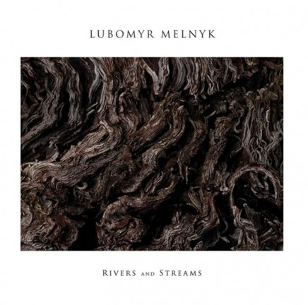 Lubomyr Melnyk Rivers Streams