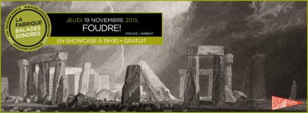 showcase FOUDRE Balades Sonores