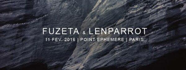 fuzeta lenparrot point ephemere concert