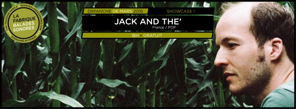 showcase JACK AND THE balades sonores