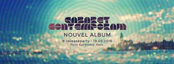 cabaret contemporain release party
