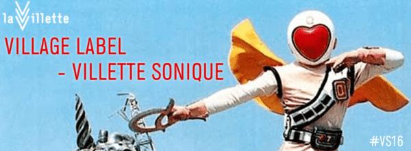 village label villette sonique