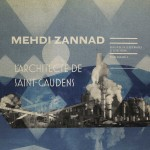l'architecte de st gaudens mehdi zannad