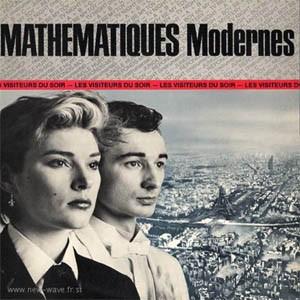 Mathématiques Modernes - Les Visiteurs du soir
