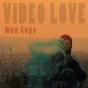 Video Love - Mon ange - cover