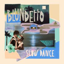 blundetto slow dance