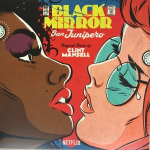 Clint Mansell - Black Mirror: San Junipero