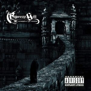 Cypress Hill III - Temples Of Boom (1995)