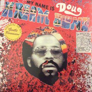 Doug Hream Blunt - My Name Is Doug Hream