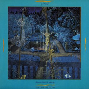 Jon Hassell - Dream Theory In Malaya