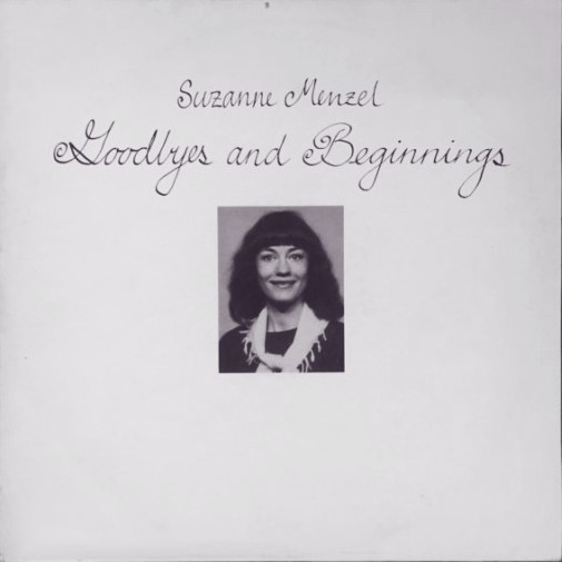 Suzanne Menzel - Goodbyes And Beginnings