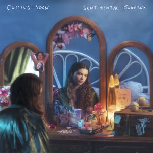 Pochette album de Coming soon Sentimental Jukebox
