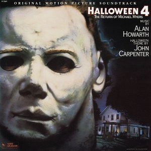 Halloween 4: The Return of Michael Myers - Original motion picture soundtrack - Music by Alan Howarth, Halloween theme by John Carpenter - Vinyl LP
