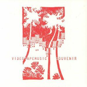 Videotapemusic - Souvenir (2018)