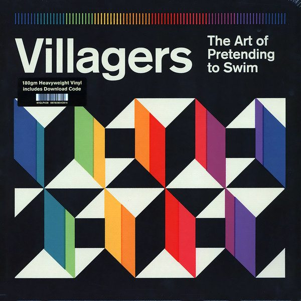 Villagers - The Art Of Pretending To Swim (Domino 2018)