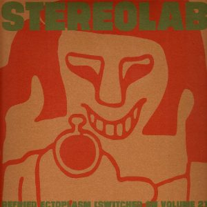 Stereolab - Refried Ectoplasm