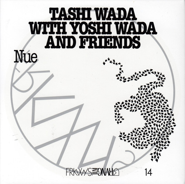 Tashi Wada with Yoshi Wada and friends - Nue (FRKWYS 14 - RVNG Intl. 2018)