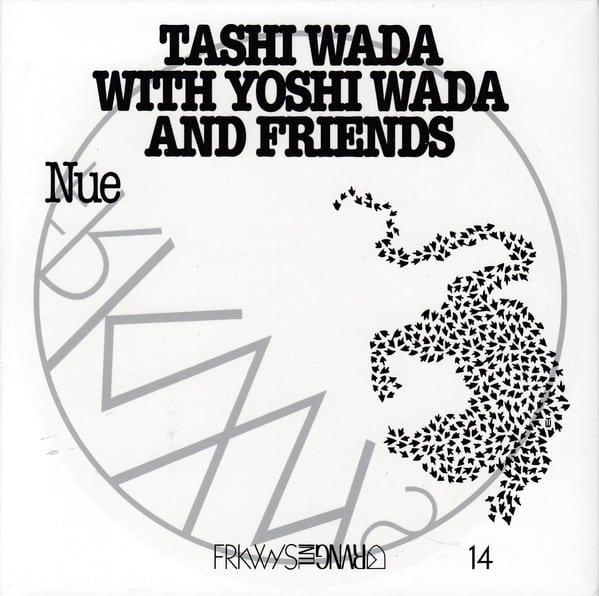Tashi Wada with Yoshi Wada and friends - Nue (FRKWYS 14 - RVNG Intl. 2018)