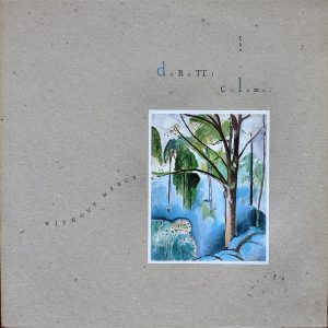 The Durutti Column - Without Mercy