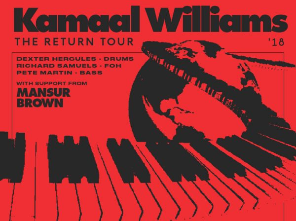 Bannière Kamaal Williams The Return Tour 2018 with support from Mansur Brown