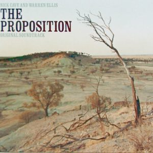 Nick Cave And Warren Ellis - The Proposition