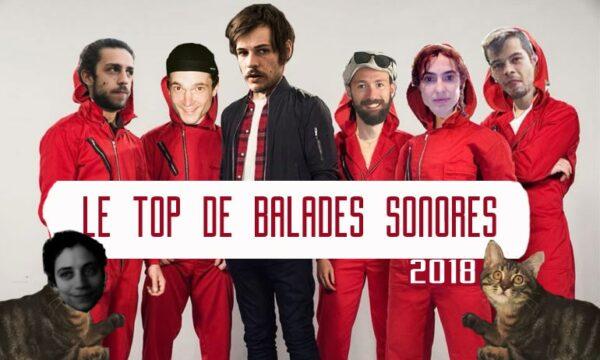 Le Top 2018 de Balades Sonores