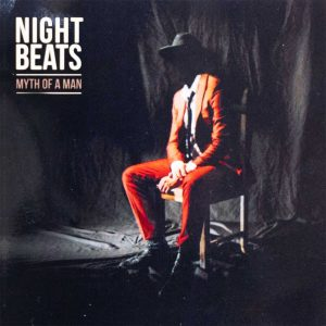 Night Beats ‎– Myth Of A Man