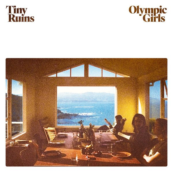 Tiny Ruins - Olympic Girls (2019)