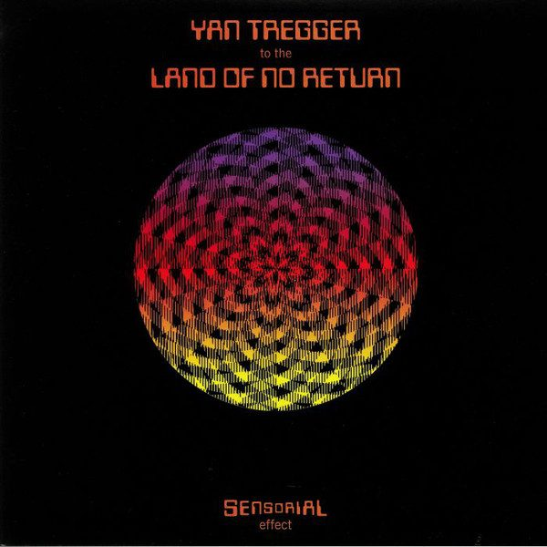 Yan Tregger - To The Land Of No Return (2019)