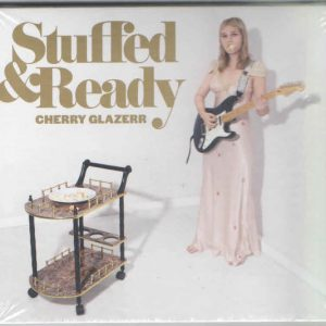 Cherry Glazerr - Stuffed & Ready ( Secretly Canadian, 2019)