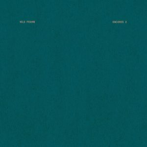 Nils Frahm - Encores 2 (Erased Tapes 2019)