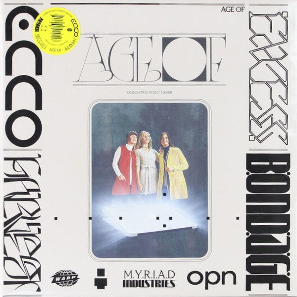 Oneohtrix Point Never - Age Of (Warp 2018)