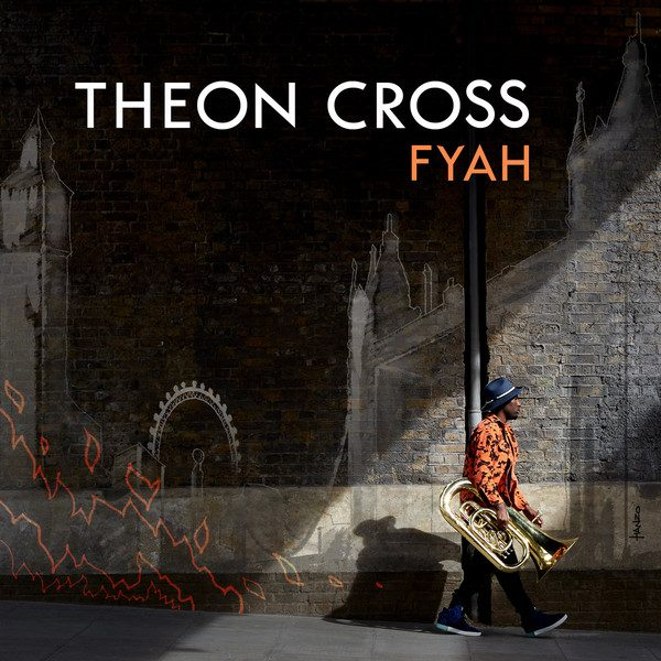 Theon Cross - Fyah (2019)