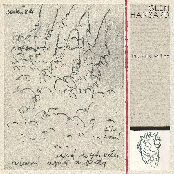 Glen Hansard - This Wild Willing (Anti- 2019)