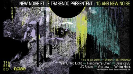 New Noise 15 ans Trabendo