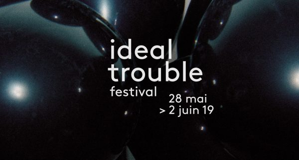 ideal trouble 2 28 mai 2 juin
