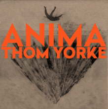 Thom Yorke - Anima (XL Recordings 2019)