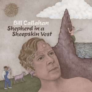Bill Callahan - Shepherd in a Sheepskin Vest (Drag City 2019)