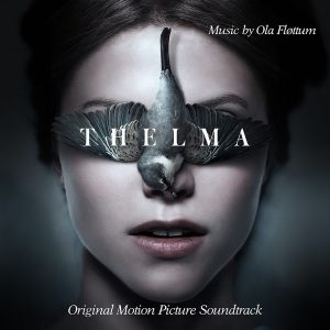 Thelma Original Motion Picture Soundtrack - Music By Ola Fløttum (vinyle LP)