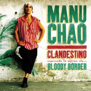Manu Chao - Clandestino / Bloody Border - Triple Vinyle bleu 180g Gatefold Edition Collector Limitee