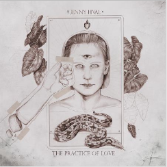 Jenny Hval - The Practice of Love (vinyl LP, Sacred Bones 2019)