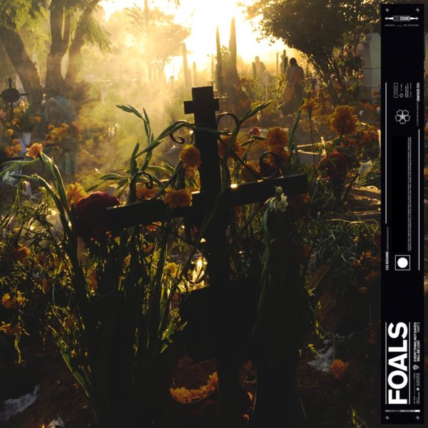 Foals - Everything Not Saved Will Be Lost – Part 2 (vinyle LP 2019)